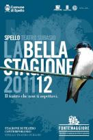 2011/2012 Subasio Theatre Of Spello (pg) Contemporary Theatre Season: La Bella Stagione 201112
