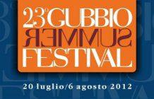 Gubbio Summer Festival 2012, 23esima Edizione
