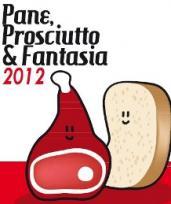 Pane, Prosciutto E Fantasia 2012