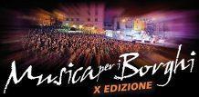 Musica Per I Borghi 2012, X Edizione