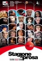 Stagione Di Prosa 2012/2013 Del Teatro Stabile Dell'umbria